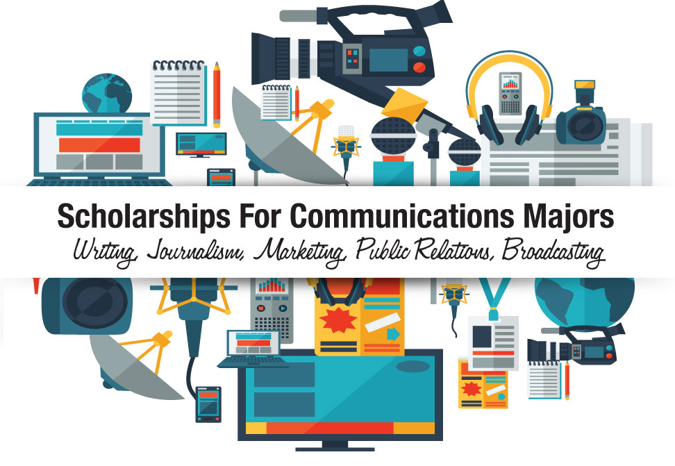Communications Scholarships  Writing Journalism Marketing  Scholarships For Communications Majors